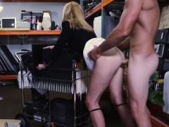 Hot Blonde MILF Fucks for Money at Pawn Shop